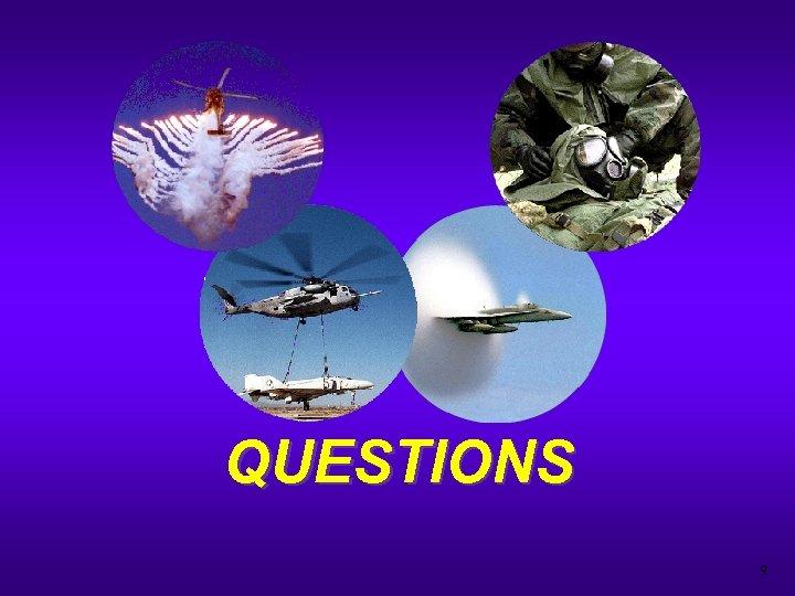 QUESTIONS 9