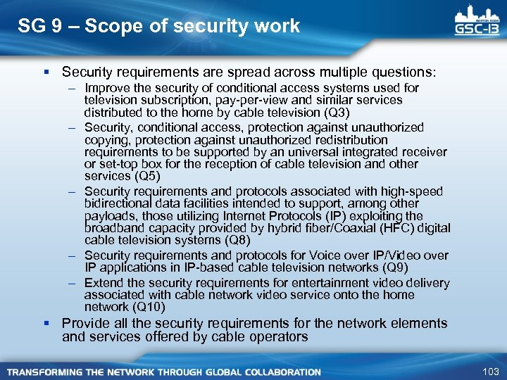 SG 9 – Scope of security work § Security requirements are spread across multiple