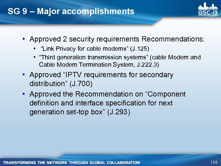 """SG 9 – Major accomplishments • Approved 2 security requirements Recommendations: • """"Link Privacy"""
