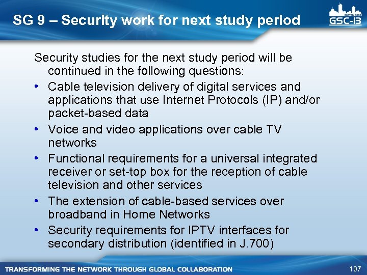 SG 9 – Security work for next study period Security studies for the next