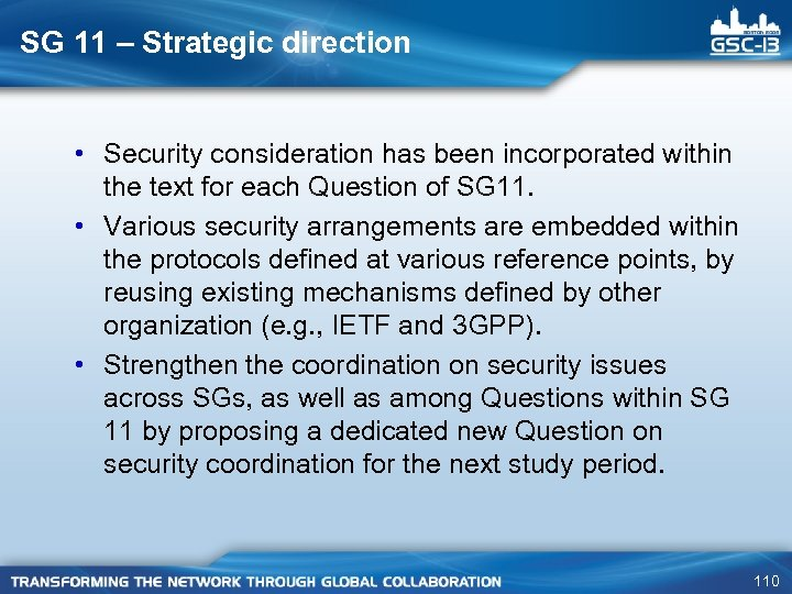 SG 11 – Strategic direction • Security consideration has been incorporated within the text