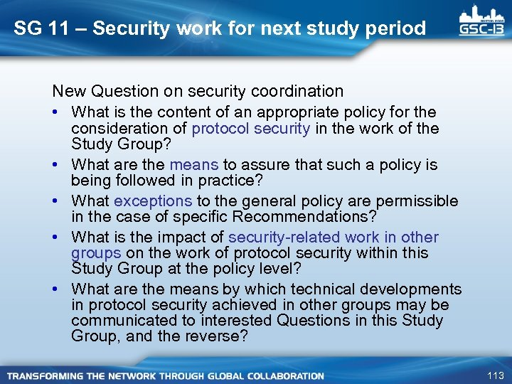 SG 11 – Security work for next study period New Question on security coordination