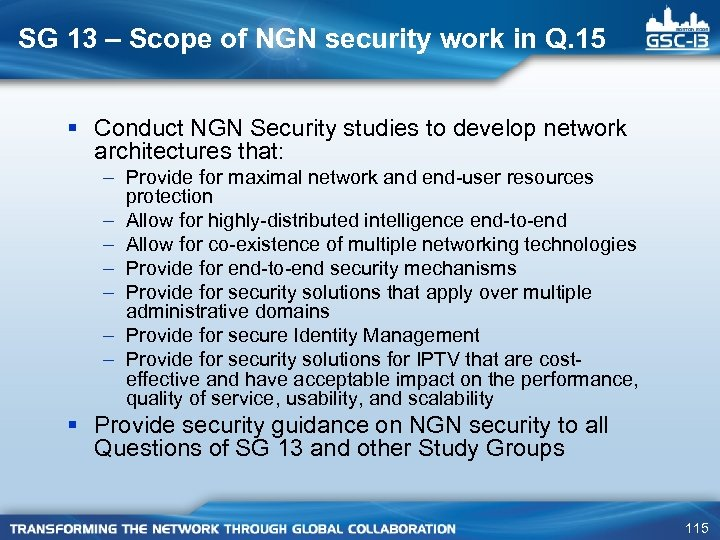 SG 13 – Scope of NGN security work in Q. 15 § Conduct NGN