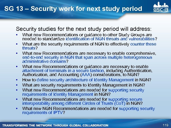SG 13 – Security work for next study period Security studies for the next