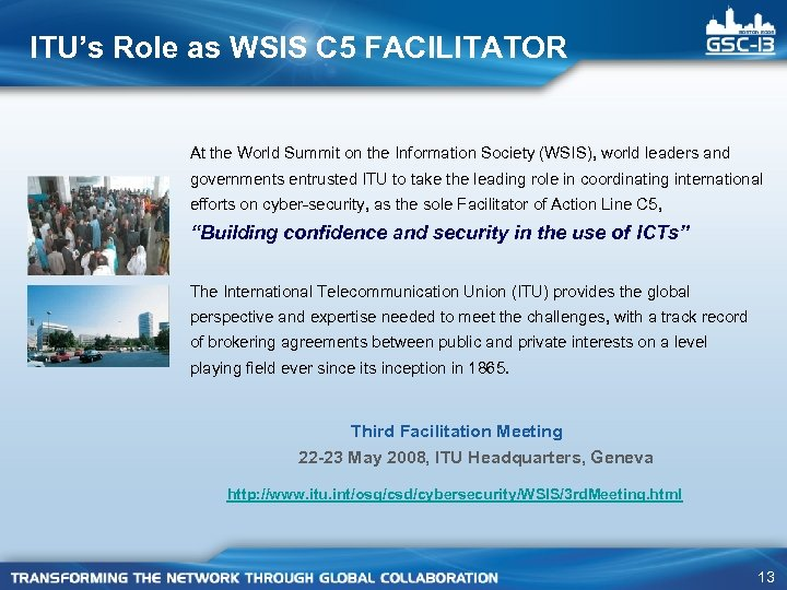 ITU's Role as WSIS C 5 FACILITATOR At the World Summit on the Information