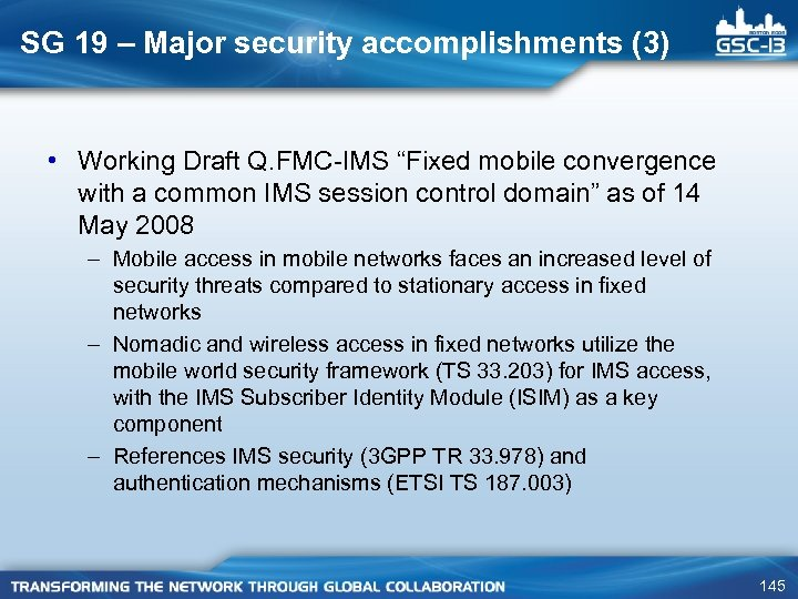 """SG 19 – Major security accomplishments (3) • Working Draft Q. FMC-IMS """"Fixed mobile"""