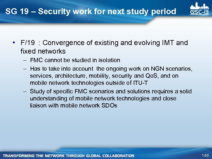 SG 19 – Security work for next study period • F/19 : Convergence of