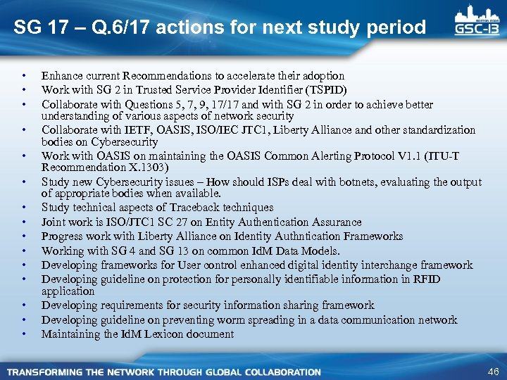SG 17 – Q. 6/17 actions for next study period • • • •