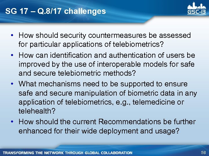 SG 17 – Q. 8/17 challenges • How should security countermeasures be assessed for