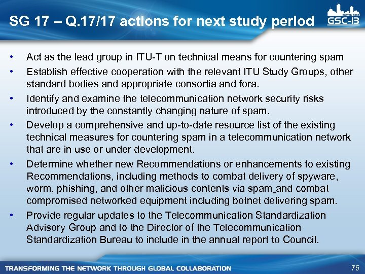 SG 17 – Q. 17/17 actions for next study period • • • Act
