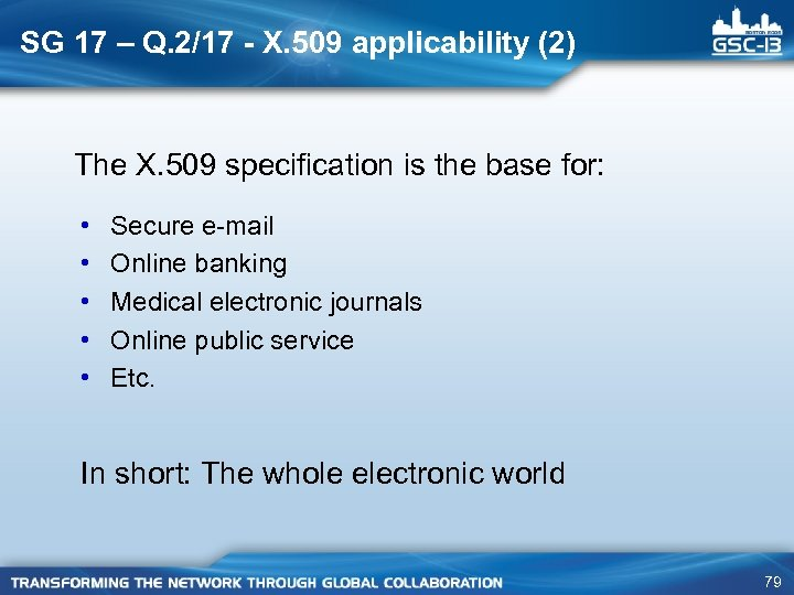 SG 17 – Q. 2/17 - X. 509 applicability (2) The X. 509 specification