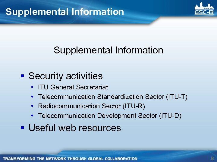 Supplemental Information § Security activities • • ITU General Secretariat Telecommunication Standardization Sector (ITU-T)