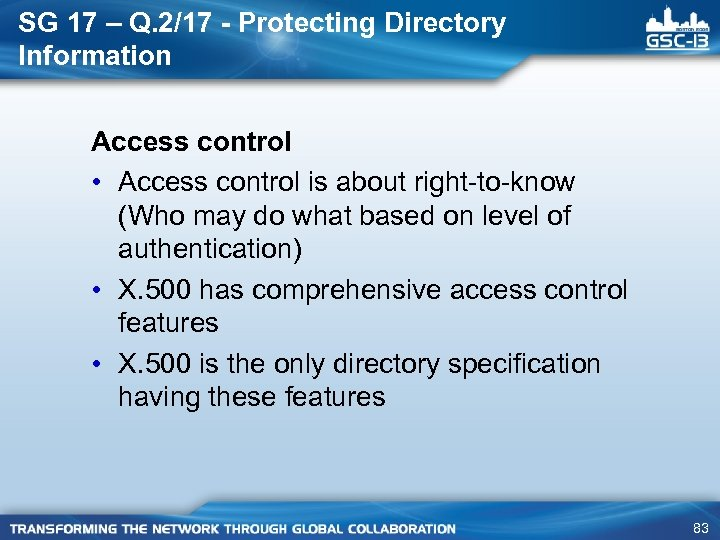 SG 17 – Q. 2/17 - Protecting Directory Information Access control • Access control