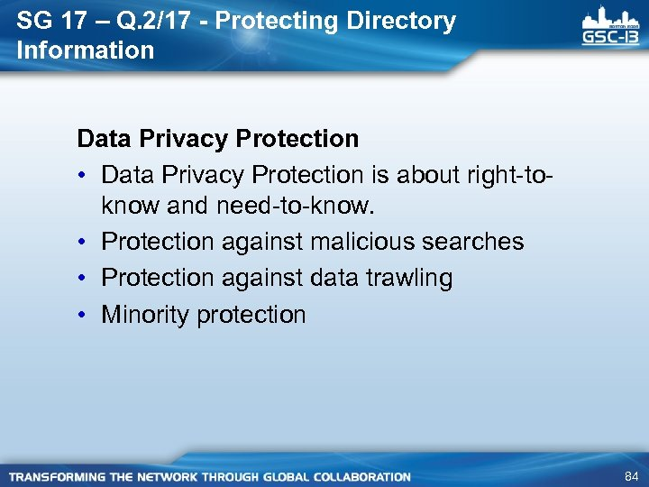 SG 17 – Q. 2/17 - Protecting Directory Information Data Privacy Protection • Data