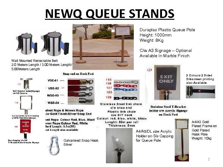 NEWQ QUEUE STANDS Duraplas Plastic Queue Pole Height: 1000 mm Weight: 8 Kg C/w
