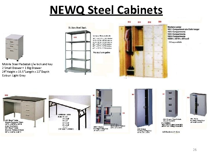NEWQ Steel Cabinets Mobile Steel Pedestal c/w lock and key 2 Small Drawer +