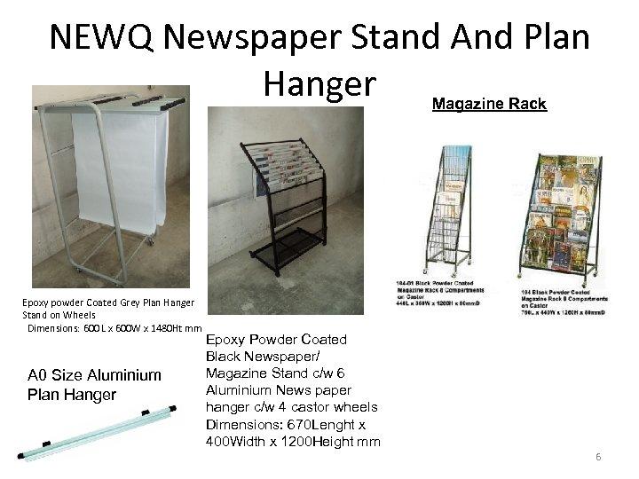 NEWQ Newspaper Stand And Plan Hanger Magazine Rack Epoxy powder Coated Grey Plan Hanger