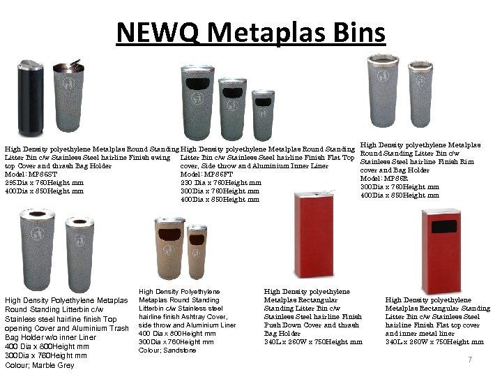 NEWQ Metaplas Bins High Density polyethylene Metalplas Round Standing Litter Bin c/w Stainless Steel