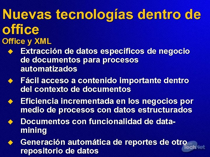 Nuevas tecnologías dentro de office Office y XML u Extracción de datos específicos de