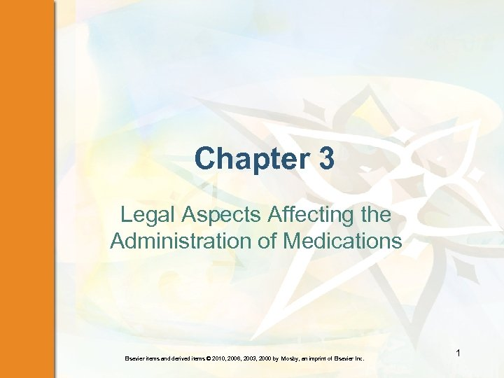 Chapter 3 Legal Aspects Affecting the Administration of Medications Elsevier items and derived items
