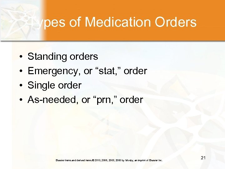 """Types of Medication Orders • • Standing orders Emergency, or """"stat, """" order Single"""