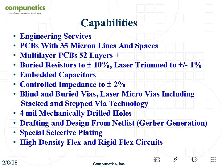 Capabilities • Engineering Services • PCBs With 35 Micron Lines And Spaces • Multilayer