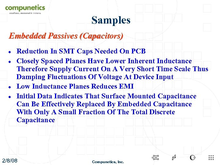 Samples Embedded Passives (Capacitors) l l Reduction In SMT Caps Needed On PCB Closely