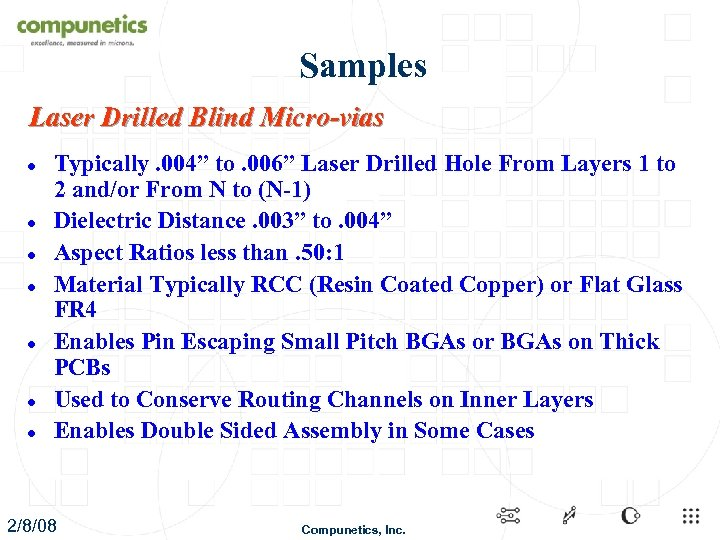 "Samples Laser Drilled Blind Micro-vias l l l l Typically. 004"" to. 006"" Laser"
