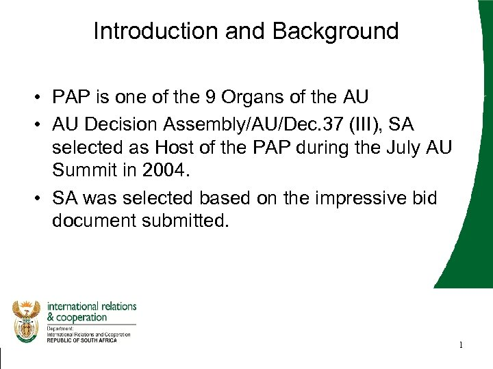 Introduction and Background • PAP is one of the 9 Organs of the AU