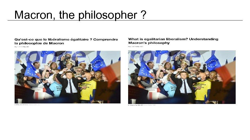 Macron, the philosopher ?