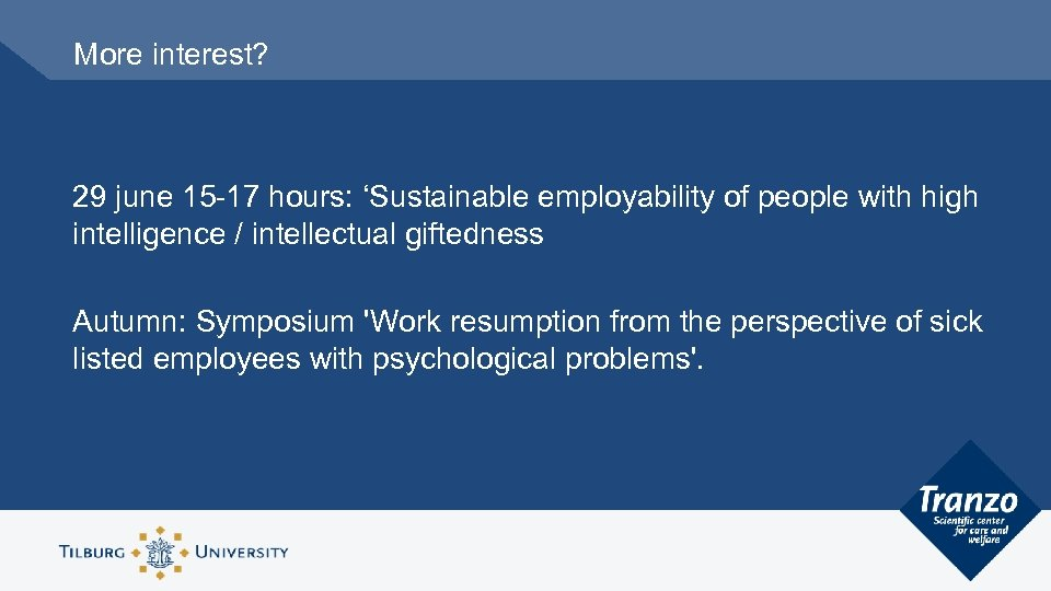 More interest? 29 june 15 -17 hours: 'Sustainable employability of people with high intelligence
