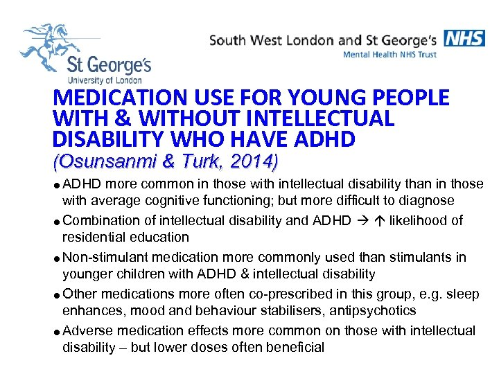 MEDICATION USE FOR YOUNG PEOPLE WITH & WITHOUT INTELLECTUAL DISABILITY WHO HAVE ADHD (Osunsanmi