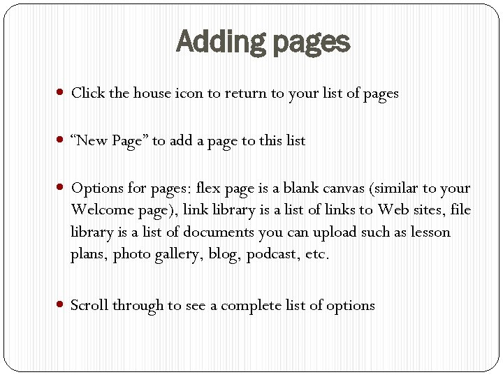 """Adding pages Click the house icon to return to your list of pages """"New"""