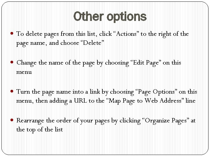 """Other options To delete pages from this list, click """"Actions"""" to the right of"""