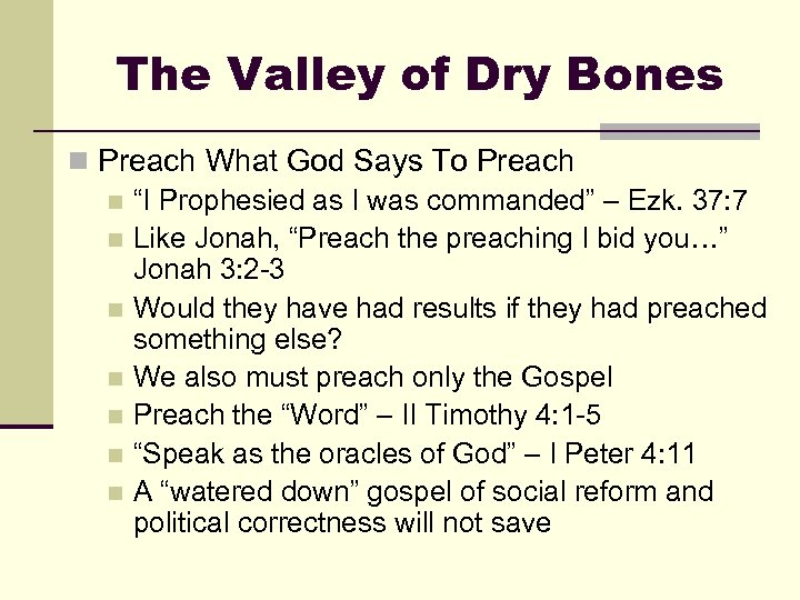 """The Valley of Dry Bones n Preach What God Says To Preach n """"I"""
