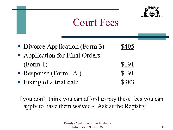 Court Fees w Divorce Application (Form 3) w Application for Final Orders (Form 1)