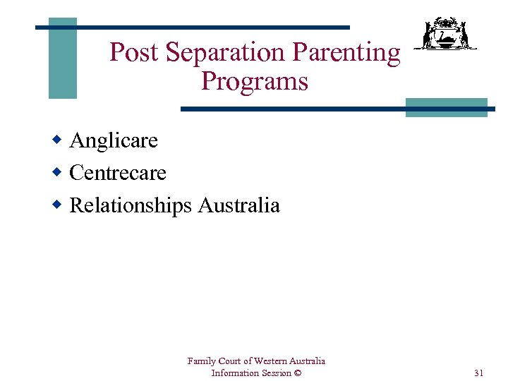 Post Separation Parenting Programs w Anglicare w Centrecare w Relationships Australia Family Court of