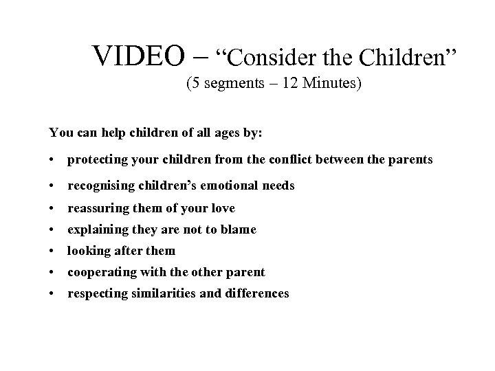 "VIDEO – ""Consider the Children"" (5 segments – 12 Minutes) You can help children"