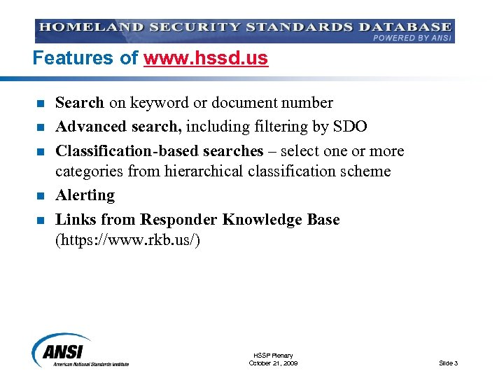 Features of www. hssd. us n n n Search on keyword or document number