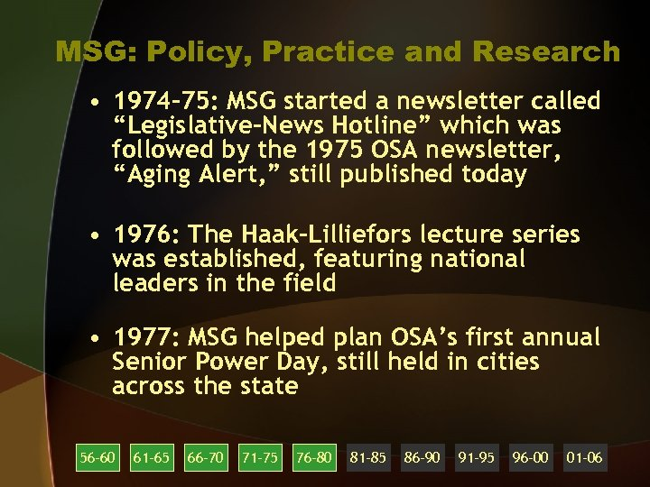 """MSG: Policy, Practice and Research • 1974 -75: MSG started a newsletter called """"Legislative-News"""