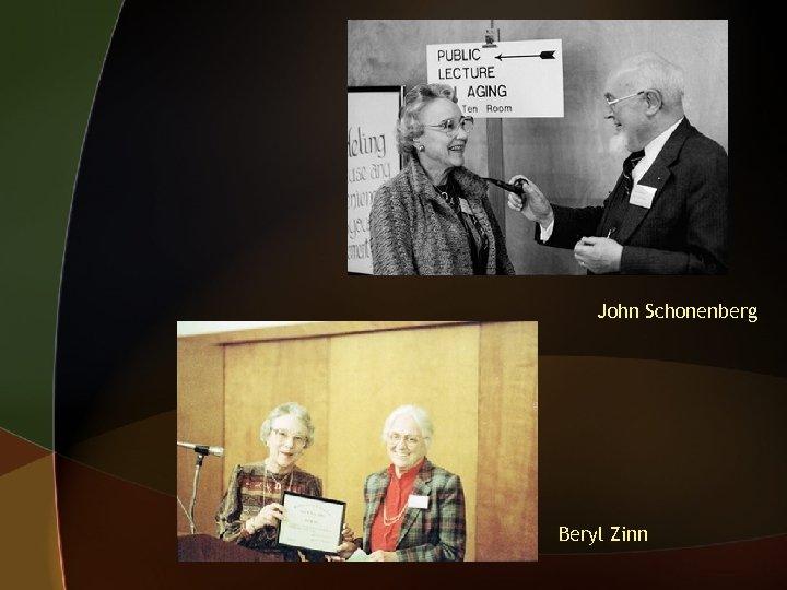 John Schonenberg Beryl Zinn