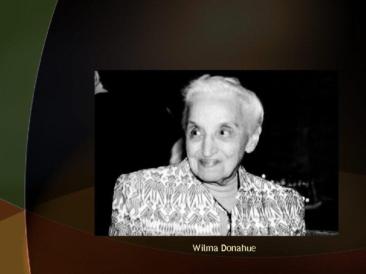 Wilma Donahue