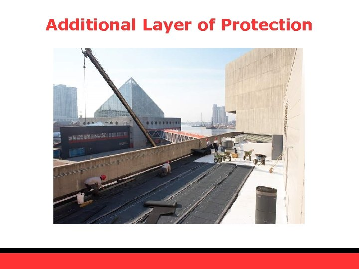 Additional Layer of Protection