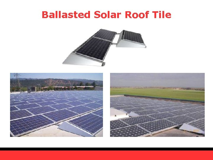 Ballasted Solar Roof Tile