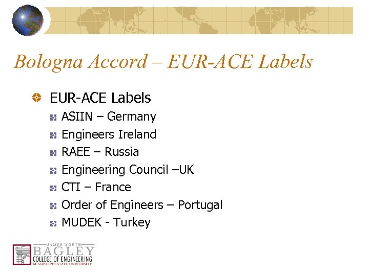 Bologna Accord – EUR-ACE Labels ASIIN – Germany Engineers Ireland RAEE – Russia Engineering