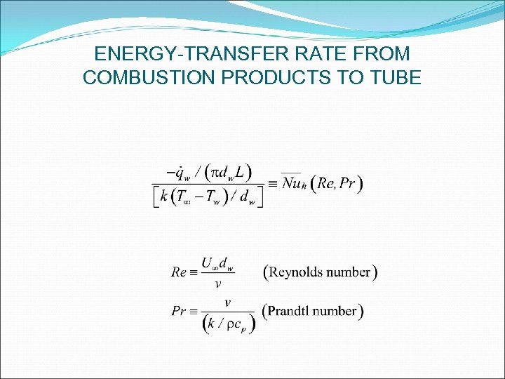 ENERGY-TRANSFER RATE FROM COMBUSTION PRODUCTS TO TUBE