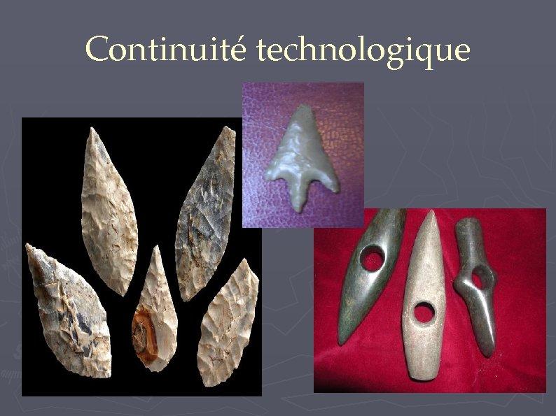 Continuité technologique