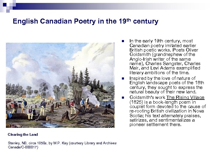 English Canadian Poetry in the 19 th century n n n Clearing the Land