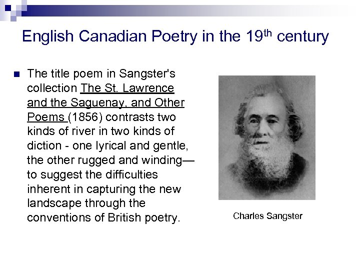 English Canadian Poetry in the 19 th century n The title poem in Sangster's