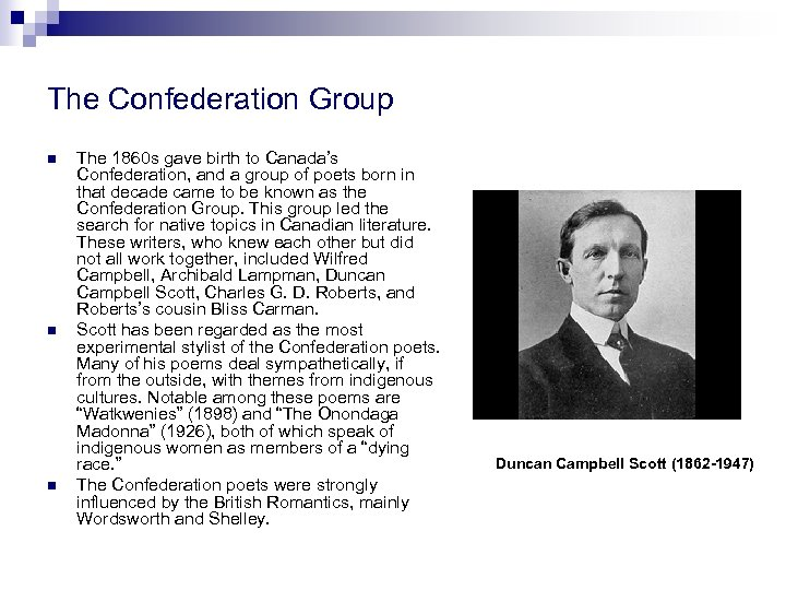 The Confederation Group n n n The 1860 s gave birth to Canada's Confederation,